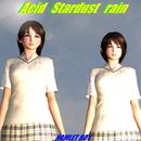 Acid Stardust rain/HAMLET BOY