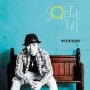 SONGFUL LIFE/NIKAIDOH