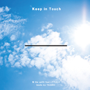 Keep in Touch (feat. LITTLE-K)/慎 the spilit
