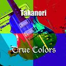 True Colors/Takanori