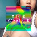 Mundo Paralelo (feat. 心之助)/MoNa a.k.a. Sad Girl