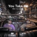 You Take Me (Remix) [feat. D.D.S]/Mion