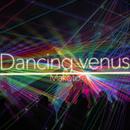 Dancing venus/Makoto