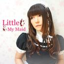 Little My Maid/亜月ちえみ