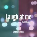 Laugh at me (feat. MCpero)/AmamiyaMaako