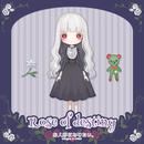 Rose of destiny/お人形になりたい。