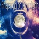Rhapsody Of Moonlight/自己男チェスターズ