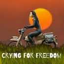 CRYING FOR FREEDOM/谷洋幸