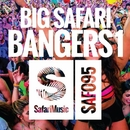 Big Safari Bangers 1/Various Artists