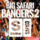 Big Safari Bangers 2/Various Artists