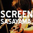 SCREEN/SASAYAMA.
