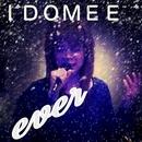 ever/IDOMEE