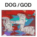 DOG/GOD
