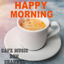 HAPPY MORNING ~Relaxing Cafe Music~/Cafe Music BGM channel