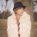 Like A Bird/Marie