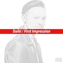 First Impression/Daiki