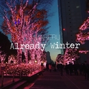 Already Winter/MARIERU