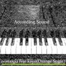 nostalgia (feat. kayo)/According Sound