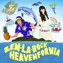 HEAVEN FORNIA/ZEN-LA-ROCK