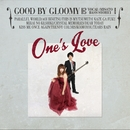 One's Love (Remastering)/Good By Gloomy