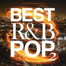 BEST R&B POP 2 -色褪せない名曲20選-/The Illuminati