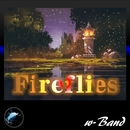Fireflies/w-Band