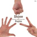 Shine【A盤】/Psalm