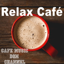 Relax Café ~Jazz & Bossa Nova~/Cafe Music BGM channel