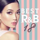 BEST R&B 18 -青春が蘇るラブソング-/The Illuminati