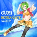 SEVEN GATE/GUMI