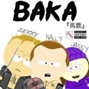 BAKA(free style) (feat. NALLY & JASSY)/KS ZERRY