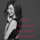 STAY (ジルデコcover ver.)/JiLL-Decoy association