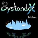 Bystander X/Nabec
