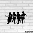 Dear Collective vol.2/Ready to Pray