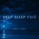 Deep Sleep Chill/Relax α Wave