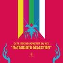 "CAVE SOUND NONSTOP DJ MIX ""MATSUMOTO SELECTION""/CAVE"