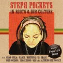 STEPH POCKETS in ROOTS & DUB CULTURE/Various Artists