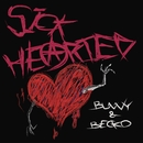 Sick-Hearted (feat. Becko)/BUNNY
