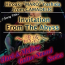 Invitation From The Abyss ~誘惑~/Hiroaki Maro Yoshida
