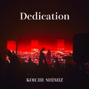 Dedication/清水洸壱