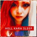 HELL KARA SLEEP/MARIERU