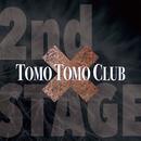 2nd_Stage/Tomo Tomo Club