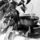 Sweetie Cafe/Dai-syunnn