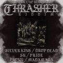 THRASHER RIDDIM/Various Artists