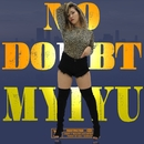 No doubt/MYIYU