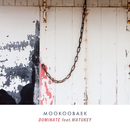 DOMINATE (feat. WATUKEY)/MOOKOOBAEK