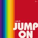 JUMP ON -vol.4-/Various Artists