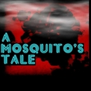 DESOLATE/a mosquito's tale