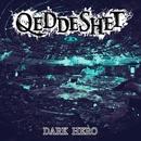 DARK HERO/QEDDESHET