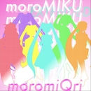 moroMIKU EXTENDED/諸味胡瓜